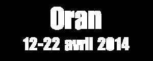 Voyage à Oran - Avril 2014